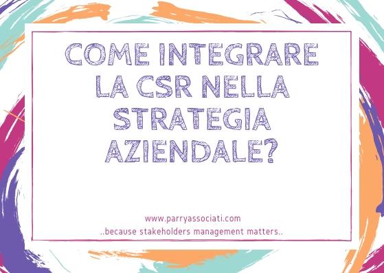 La CSR nella Strategia aziendale, come rendere efficace questa integrazione?