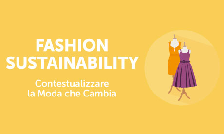 "On Line il nuovo corso di Parry: ""Fashion Sustainability: contestualizzare la moda che cambia"""
